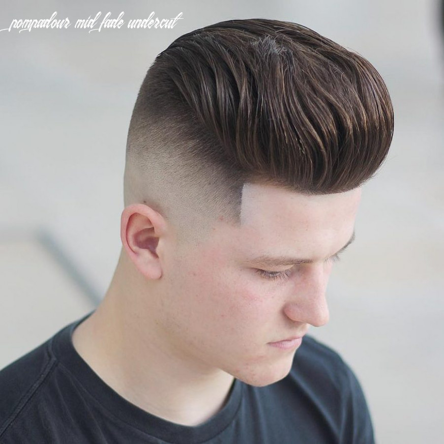 12+ Pompadour Fade Haircuts That Look Amazing