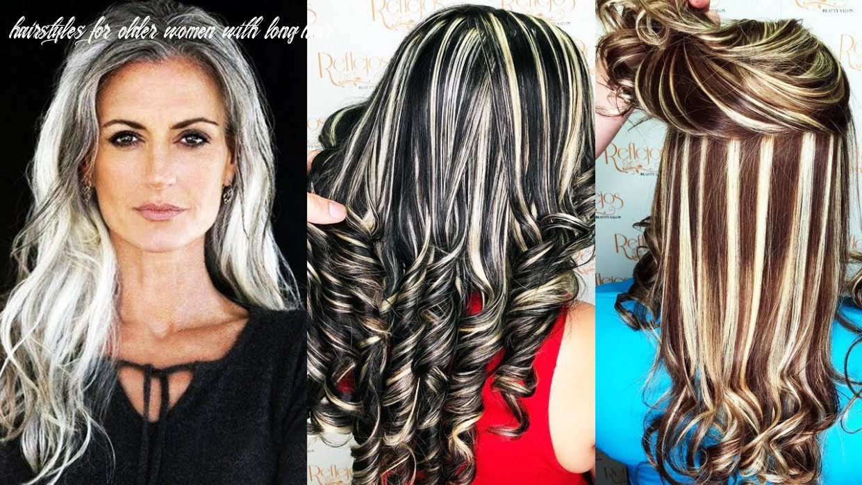 Long Hairstyles for Older Women – Hairstyles for Long Hair Women ...